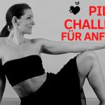 pilates challenge pilates für Anfänger