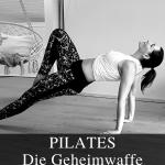 Pilates Die Geheimwaffe der Stars