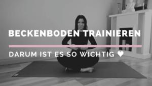 Beckenboden trainieren